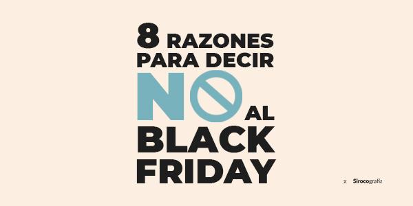RAZONES NO BLACK FRIDAY
